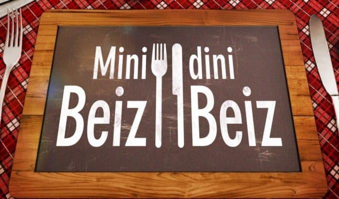 Mini Dini Beiz Beiz